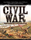 Civil War: Fort Sumter to Appomattox (Hardcover)