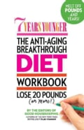 7 Years Younger: The Anti-aging Breakthrough Diet Workbook (Paperback)