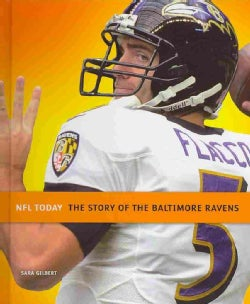 The Story of the Baltimore Ravens (Hardcover)