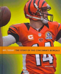 The Story of the Cincinnati Bengals (Hardcover)
