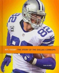 The Story of the Dallas Cowboys (Hardcover)