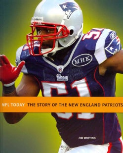 The Story of the New England Patriots (Hardcover)