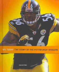 The Story of the Pittsburgh Steelers (Hardcover)