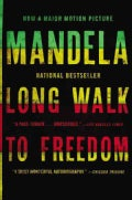 Long Walk to Freedom: The Autobiography of Nelson Mandela (Paperback)