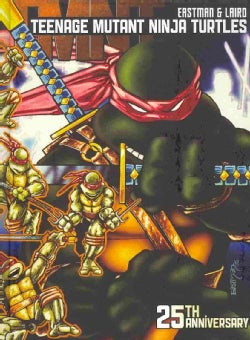 Teenage Mutant Ninja Turtles: 25th Anniversary (Hardcover)