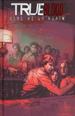 True Blood 6: Here We Go Again (Hardcover)