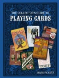 The Collector's Guide to Playing Cards (Paperback)
