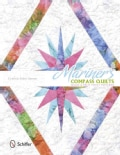 Mariner's Compass Quilts: Solid & Split Point Patterns (Paperback)