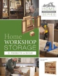 Home Workshop Storage: 21 Projects to Build (Paperback)