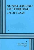 No Way Around but Through (Paperback)