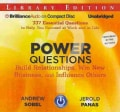 Power Questions: Build Relationships, Win New Business, and Influence Others: Library Edition: Includes PDF (CD-Audio)
