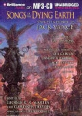 Songs of the Dying Earth: Stories in Honor of Jack Vance (CD-Audio)
