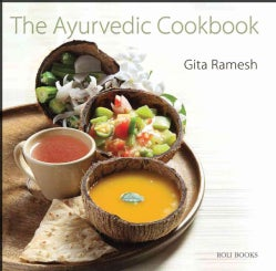 The Ayurvedic Cookbook: Get Fit in Just Two Weeks (Hardcover)