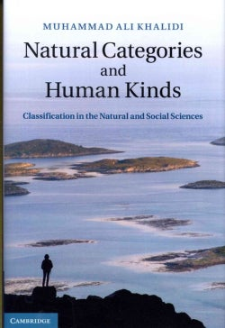 Natural Categories and Human Kinds: Classification in the Natural and Social Sciences (Hardcover)