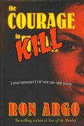 The Courage to Kill (Hardcover)