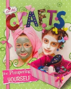 Crafts for Pampering Yourself (Paperback)