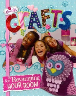 Crafts for Revamping Your Room (Paperback)
