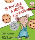 If You Give a Mouse a Cookie: Extra Sweet Edition (Hardcover)