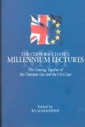 Millennium Lectures: The Coming Together of the Common Law and the Civil Law (Hardcover)