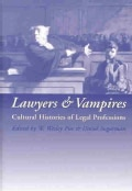 Lawyers and Vampires: Cultural Histories of Legal Professions (Hardcover)