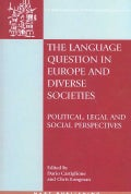 The Language Question in Europe and Diverse Societies: Political, Legal and Social Perspectives (Paperback)