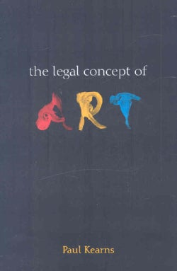 The Legal Concept of Art (Hardcover)