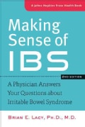 Making Sense of IBS: A Physician Answers Your Questions About Irritable Bowel Syndrome (Paperback)