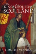 The Kings & Queens of Scotland (Paperback)