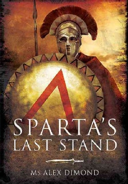 Sparta's Last Stand (Hardcover)