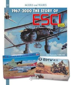 The History of ESCI Kits: 1967-2000 (Paperback)