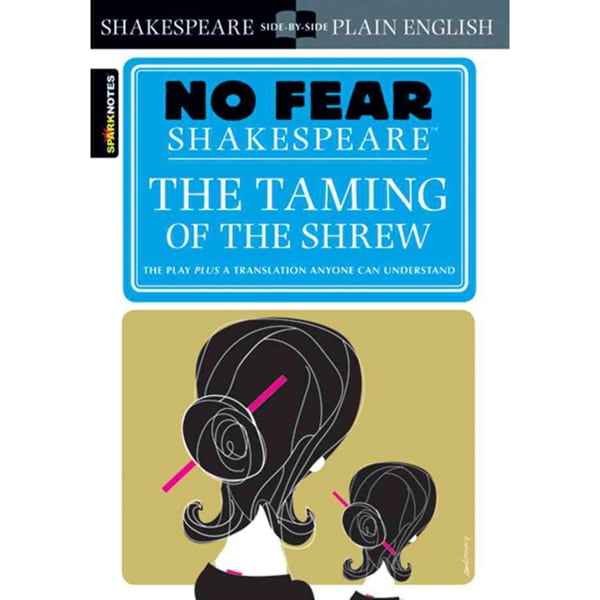 Sparknotes the Taming of the Shrew (Paperback)