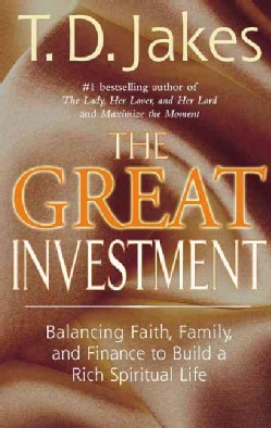 The Great Investment: Faith, Family and Finance (Paperback)