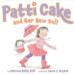 Patti Cake and Her New Doll (Hardcover)
