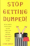 Stop Getting Dumped! (Paperback)