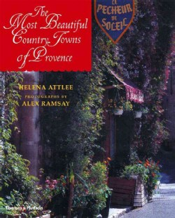 The Most Beautiful Country Towns of Provence (Hardcover)