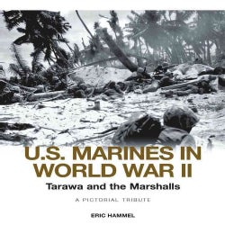 U.S. Marines in WWII: Tarawa and the Marshalls (Hardcover)
