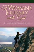 A Woman's Journey With God: Celebrating the Seasons of Life (Paperback)