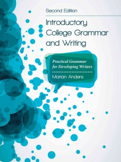 Introductory College Grammar and Writing: Practical Grammar for Developing Writers (Paperback)