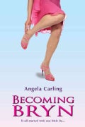 Becoming Bryn (Paperback)