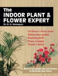The Indoor Plant & Flower Expert (Paperback)