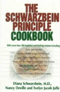The Schwarzbein Principle Cookbook (Paperback)
