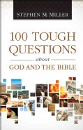 100 Tough Questions About God and the Bible (Paperback)