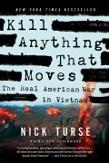 Kill Anything That Moves: The Real American War in Vietnam (Paperback)