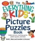 The Everything Kids' Picture Puzzle Book: Hidden Pictures, Matching Games, Pattern Puzzles, and More! (Paperback)