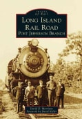 Long Island Rail Road: Port Jefferson Branch (Paperback)