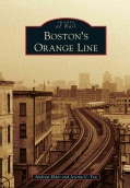 Boston's Orange Line (Paperback)