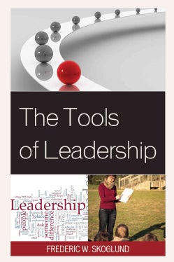 The Tools of Leadership (Paperback)