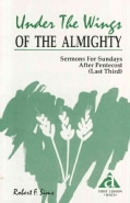 Under the Wings of the Almighty: Sermons for Pentecost (Paperback)