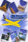 My First Travel Book: Angelic Airline Adventures: eLive Audio Download Included (Paperback)