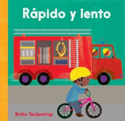Rapido y lento / Fast and Slow (Board book)